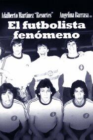 El futbolista fenómeno