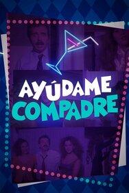 Ayúdame Compadre