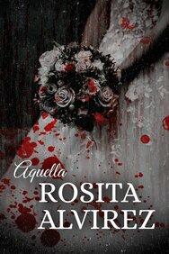 Aquella Rosita Alvírez