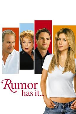 Rumor Has It ...