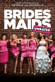 Bridesmaids: Unedited & Unrated
