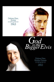 God Is the Bigger Elvis