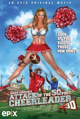 Attack of the 50 Ft. Cheerleader