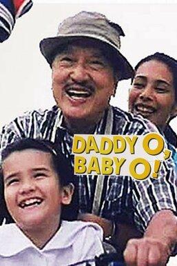 Daddy O! Baby O!