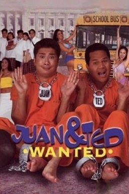 Juan & Ted: Wanted