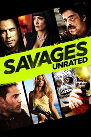 Savages: Unrated