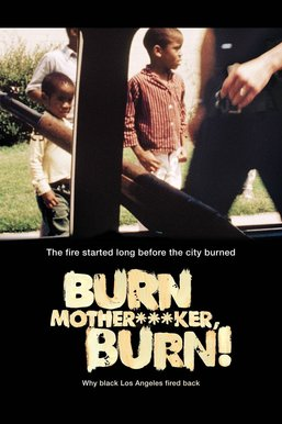 Burn Mother...ker, Burn!