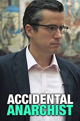 Accidental Anarchist