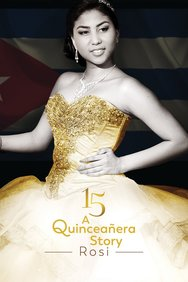 15: A Quinceañera Story: Rosi