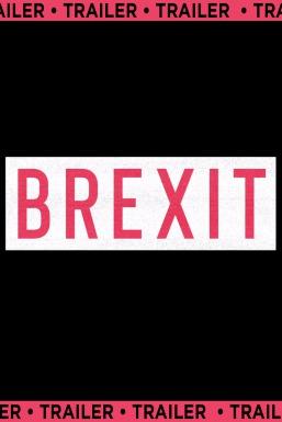 Brexit: The Uncivil War: Trailer