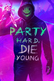 Party Hard Die Young