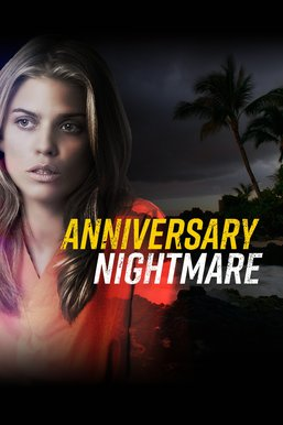 Anniversary Nightmare