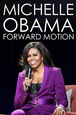 Michelle Obama: Forward Motion