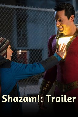 Shazam!: Trailer