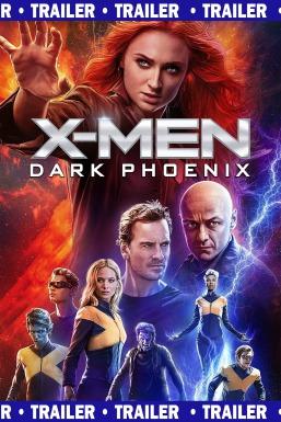 X-Men: Dark Phoenix: Trailer