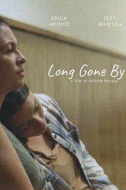 Long Gone By
