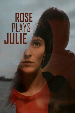 Rose Plays Julie