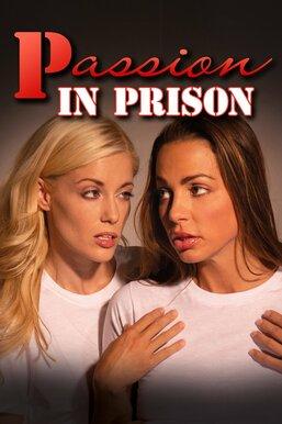 Passion in Prison