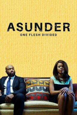 Asunder: One Flesh Divided
