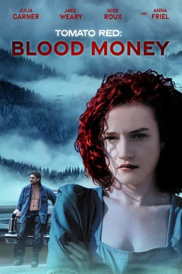 Tomato Red: Blood Money