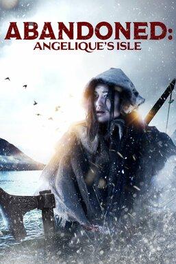 Abandoned: Angelique's Isle