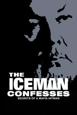 The Iceman Confesses: Secrets of a Mafia Hit Man