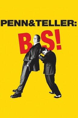 Penn & Teller: Bulls...!