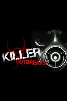 Killer Outbreaks
