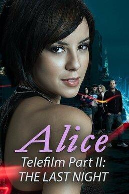 Alice Telefilm Part II: The Last Night