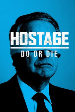 Hostage: Do or Die