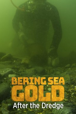 Bering Sea Gold: After the Dredge