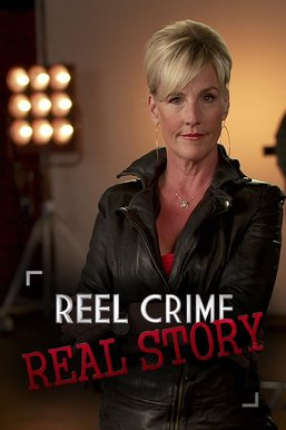 Reel Crime/Real Story
