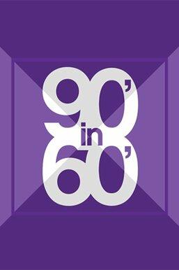 90 in 60