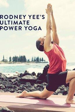 Rodney Yee's Ultimate Power Yoga