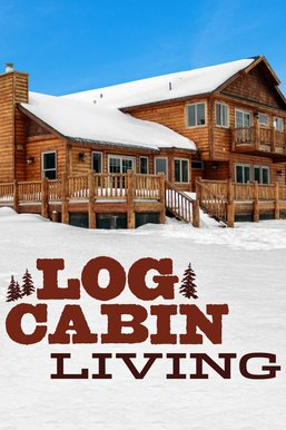 Log Cabin Living
