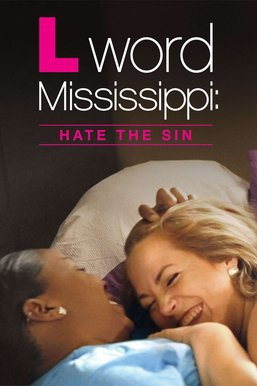 L Word Mississippi: Hate the Sin