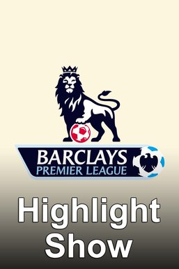 Premier League Highlight Show
