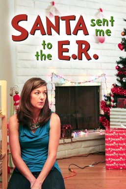 Santa Sent Me to the ER