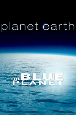 Planet Earth: The Blue Planet