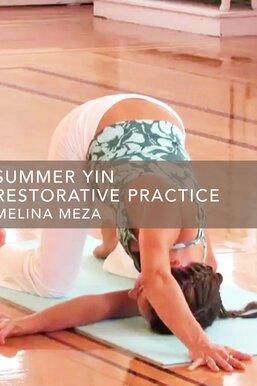 Summer Yin Restorative Practice