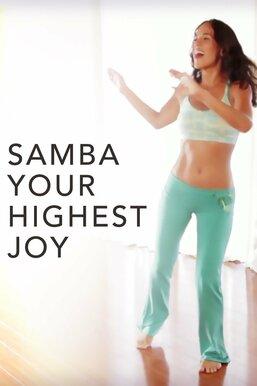 Samba Your Highest Joy