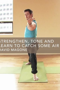 Strengthen, Tone and Learn To Catch Some Air