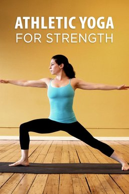 Athletic Yoga for Strength