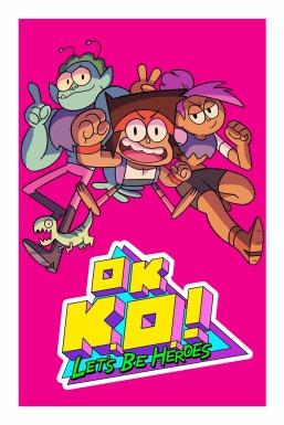 OK K.O.! Let's Be Heroes!