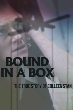 Bound in a Box: The True Story of Colleen Stan