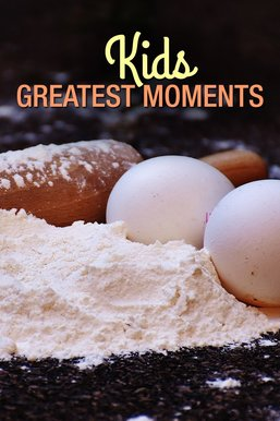 Kids Greatest Moments