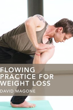 Flowing Practice for Weight Loss