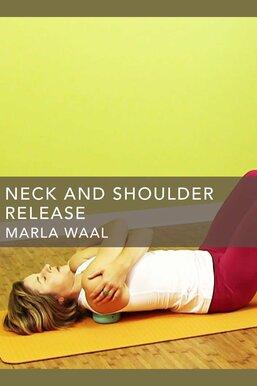 Neck and Shoulder Release