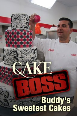 Cake Boss: Buddy's Sweetest Cakes