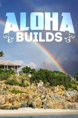 Aloha Builds